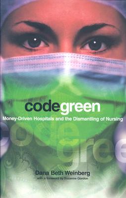 Code Green By Weinberg, Dana Beth/ Gordon, Suzanne (FRW)